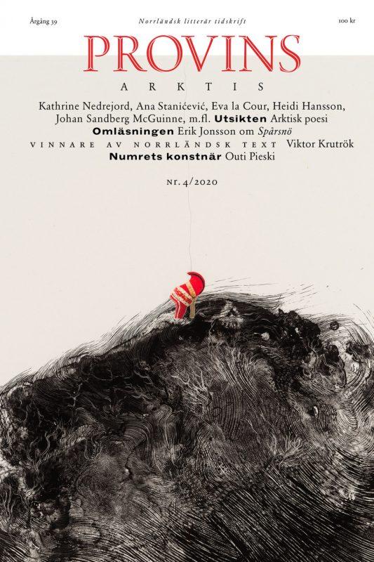 """Provins nr 4/2020: Arktis. Omslagsbild: """"Alážis/At the Top"""" av Outi Pieski. Print: Tamarind Institute. Fotografi: Ari Karttunen/EMMA."""